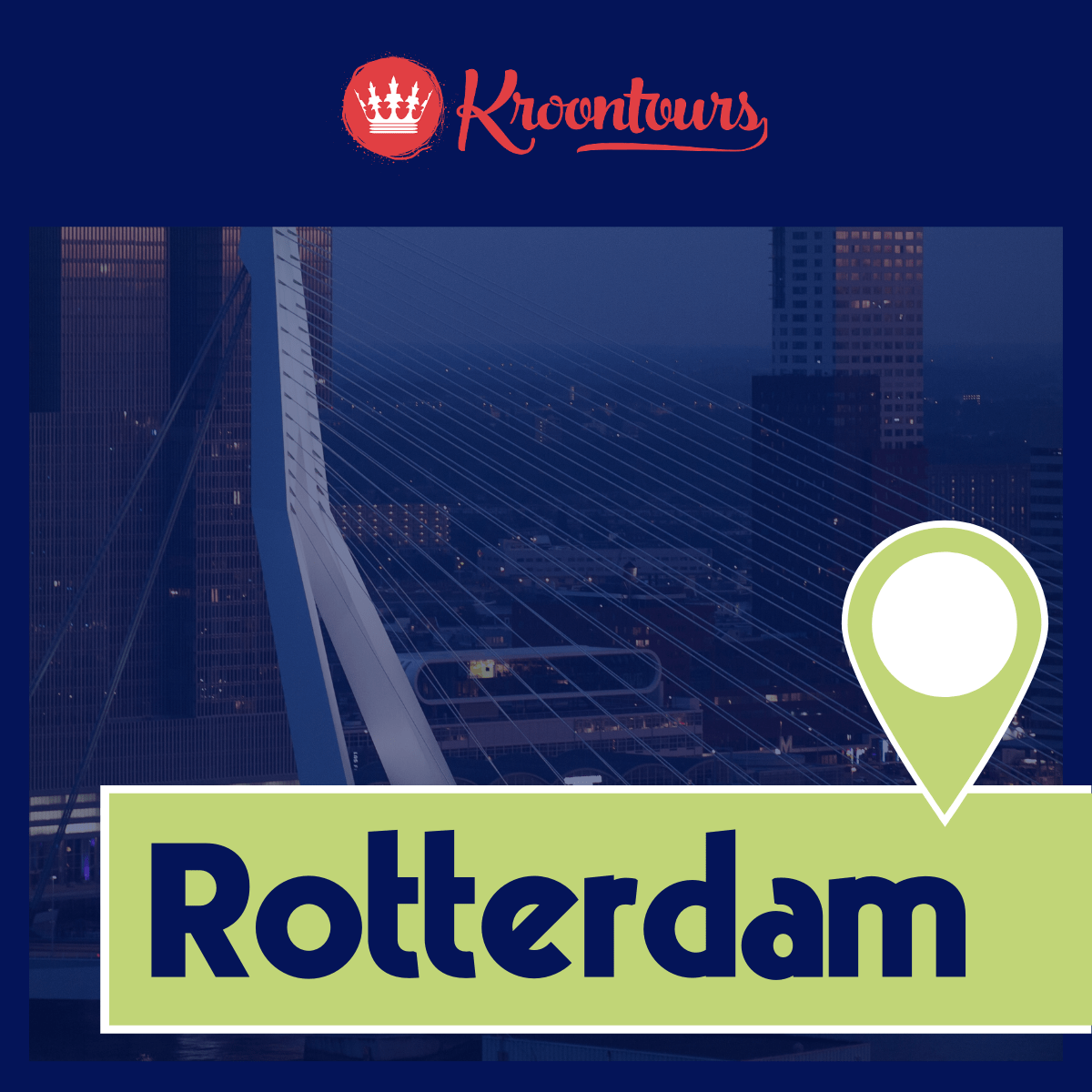 Kroontours in Rotterdam