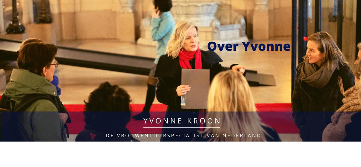 Yvonne Kroon leidt jou rond door je stad of je familie